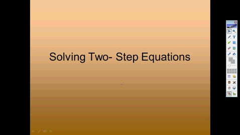 Thumbnail for entry 8th Grade_Module 11 Solving 2 Step Equations