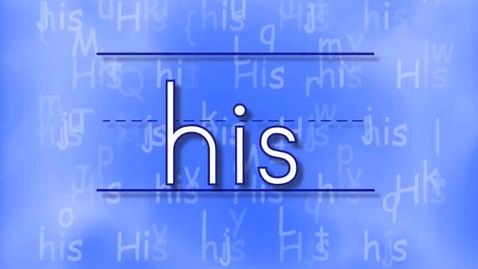 Thumbnail for entry First Grade Sight Words - His song