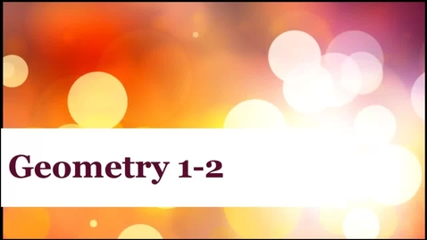 Thumbnail for entry Geometry 1-2