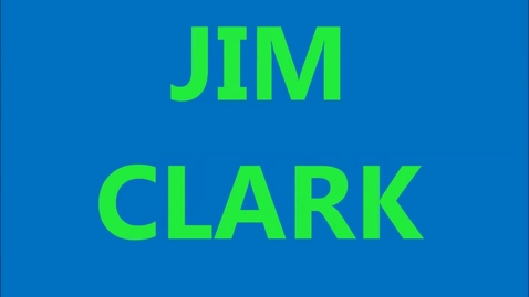 Thumbnail for entry Jim Clark - Engineer