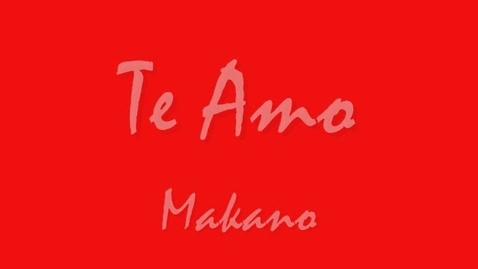 Thumbnail for entry Music Video - Te amo - macano
