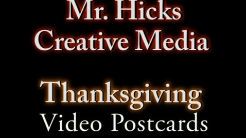 Thumbnail for entry 111118 Thanksgiving Video Postcards