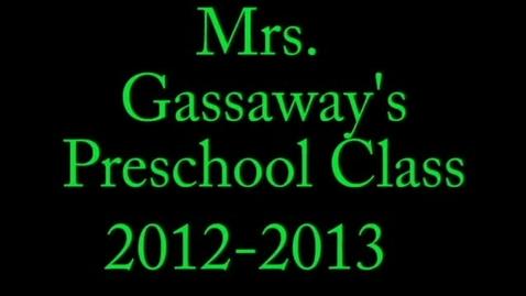 Thumbnail for entry Mrs. Gassaway Preschool 2012-2013