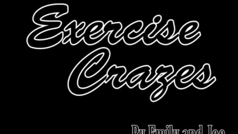 Thumbnail for entry Exercise Crazes - WSCN