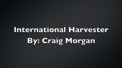 Thumbnail for entry International Harvester Music Video