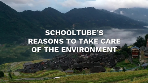 Thumbnail for entry SchoolTube's Reasons to Take Care of the Environment