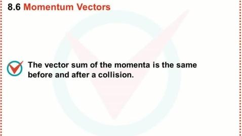 Thumbnail for entry Momentum Vectors