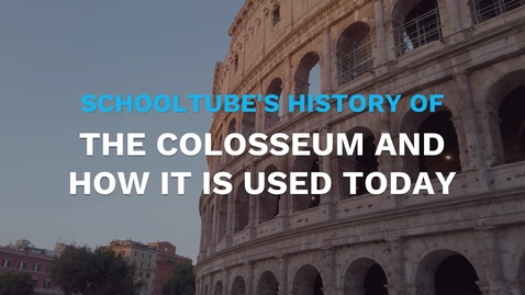 Thumbnail for entry SchoolTube's History of the Colosseum and How it is Used Today