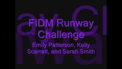 Thumbnail for entry The REAL FIDM Runway Challenge Video