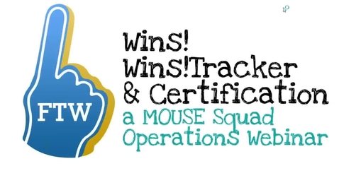 Thumbnail for entry Operations Webinar: Wins!, Wins!Tracker, and Certification
