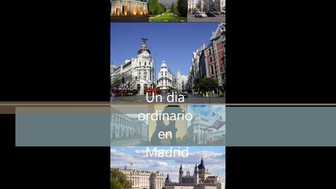Thumbnail for entry Un dia ordinario en Madrid
