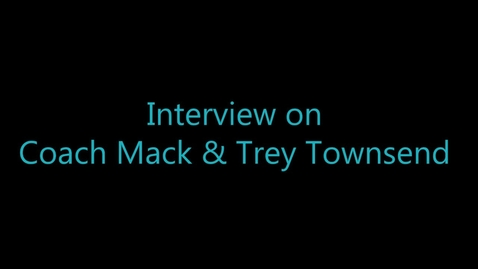Thumbnail for entry Interview with Coach Mack