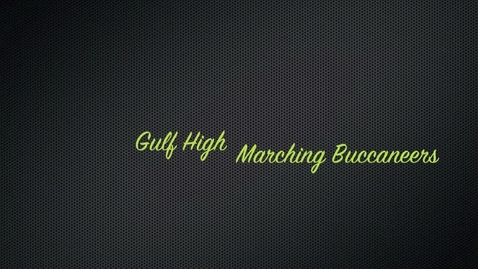Thumbnail for entry Gulf High School Buccaneer Band