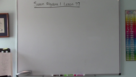 Thumbnail for entry Saxon Algebra 1 - Lesson 77 - Consecutive Odd/Even Integers - Fraction and Decimal Word Problems