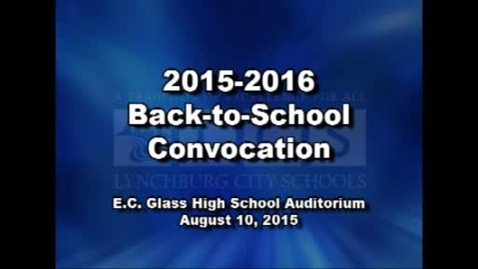 Thumbnail for entry 2015 Back-to-School Convocation