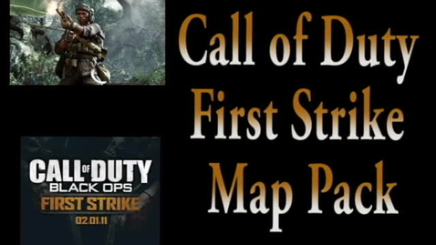 Thumbnail for entry Call of Duty First Strike Map Pack