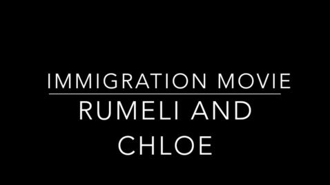 Thumbnail for entry Chloe and Rumeli Immigration Interview