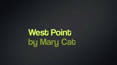 Thumbnail for entry MaryFa West Point Report