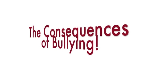 Thumbnail for entry Consquences of Bullying