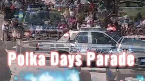 Thumbnail for entry Pulaski Polka Days Parade - Part 1
