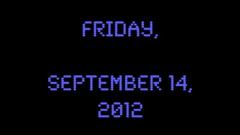 Thumbnail for entry Friday, September 14, 2012