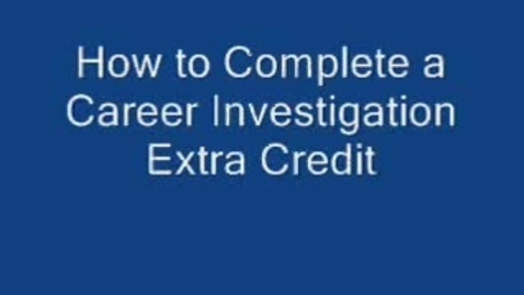 Thumbnail for entry Extra Credit: Career Investigation