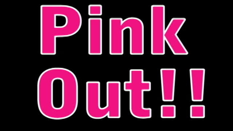 Thumbnail for entry Pink Out Commercial 2