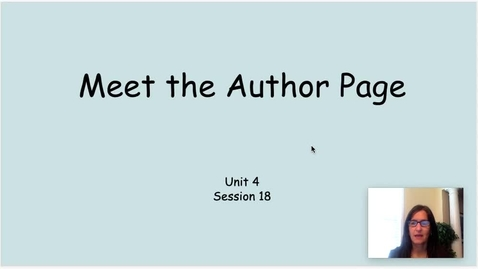 Thumbnail for entry Meet the Author Page Unit 4 Session 18