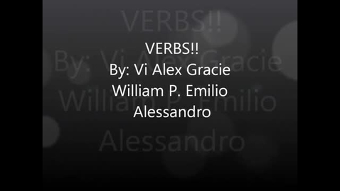 Thumbnail for entry Verbs ELA Project 1, First Period