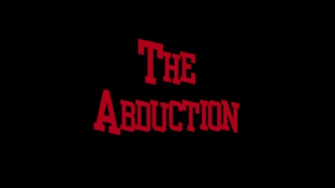 Thumbnail for entry The Abduction