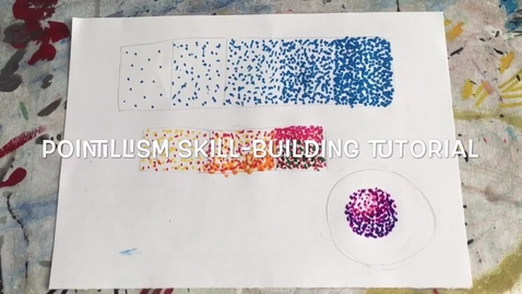 Thumbnail for entry Pointillism Skill-Builder Tutorial Using Marker (Video 1)