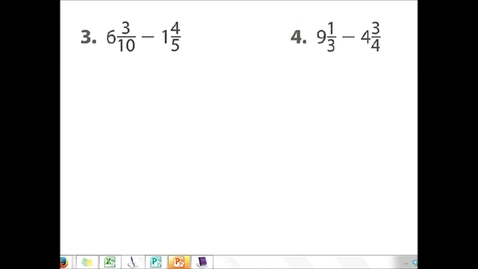 Thumbnail for entry Subtracting Mixed Numbers with Unlike Denominators