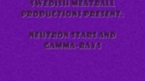 Thumbnail for entry Neutron Stars and Gamma Rays