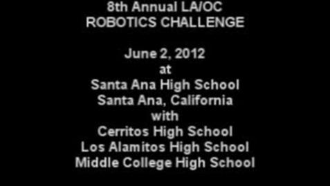 Thumbnail for entry 2012 Robotics Challenge at Santa Ana High School