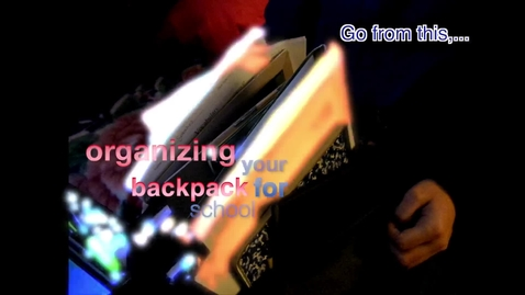 Thumbnail for entry How To Organize Your Backpack