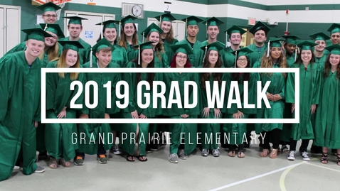 Thumbnail for entry 2019 Grad Walk, Grand Prairie ES, 05.16.2019
