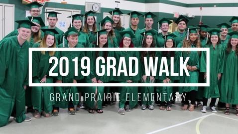 Thumbnail for entry 2019 Grad Walk, Grand Prairie ES, 05.16.2019