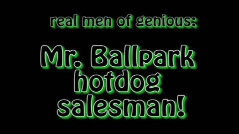 Thumbnail for entry Mr.Ballpark Hotdog Salesman MB5