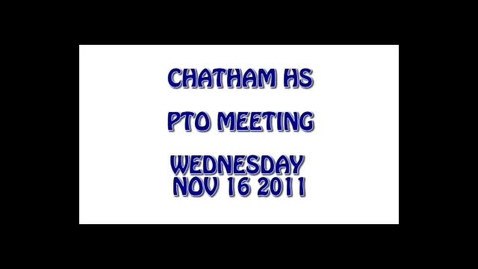 Thumbnail for entry CHS PTO Meeting 11/16/2011