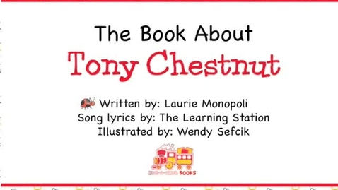 Thumbnail for entry The Book About Tony Chestnut - The Learning Station