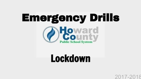 Thumbnail for entry HCPSS Emergency Procedure: Lockdown