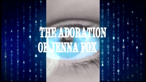 Thumbnail for entry The Adoration of Jenna Fox