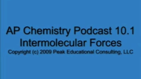 Thumbnail for entry AP Chem 10.1 Intermolecular Forces