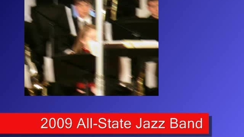 Thumbnail for entry 2009 All-State Jazz Band (6)- St. Thomas