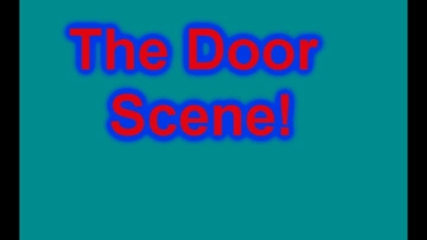Thumbnail for entry Costa_Door Scene Final.wmv