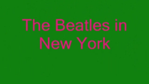 Thumbnail for entry The Beatles in New York