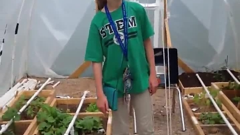 Thumbnail for entry Ella's STEM Greenhouse Post