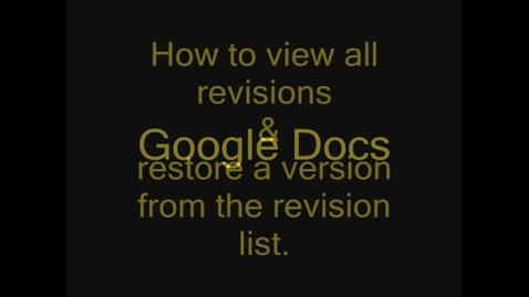 Thumbnail for entry Google Docs Restoring Revision History
