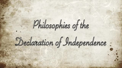 Thumbnail for entry Philosophies of the Declaration of Independence