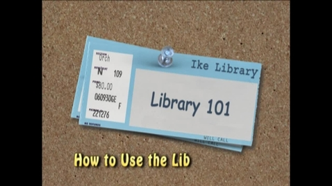 Thumbnail for entry Library 101